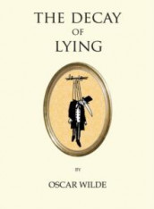 The decay of lying av Oscar Wilde (Heftet)