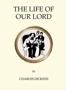 The life of our lord av Charles Dickens (Heftet)