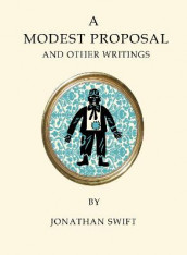A A Modest Proposal and Other Writings av Jonathan Swift (Heftet)