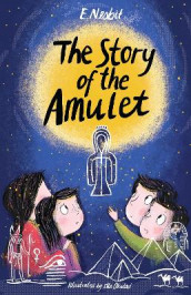 The Story of the Amulet av E. Nesbit (Heftet)