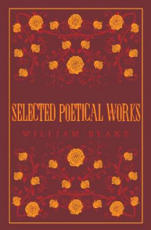 Selected Poetical Works: Blake av William Blake (Heftet)
