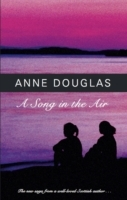 A Song in the Air av Anne Douglas (Heftet)