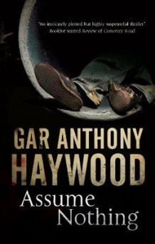 Assume Nothing av Gar Anthony Haywood (Heftet)