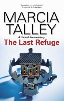 The Last Refuge av Marcia Talley (Heftet)