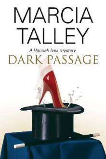 Dark Passage av Marcia Talley (Heftet)