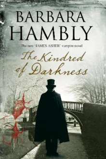 The Kindred of Darkness: A Vampire Kidnapping av Barbara Hambly (Heftet)