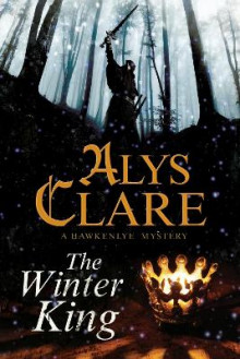 Winter King av Alys Clare (Heftet)
