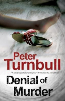 Denial of Murder: A Harry Vicary Police Procedural av Peter Turnbull (Heftet)