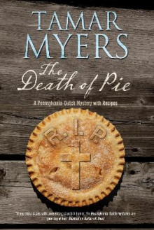 The Death of Pie av Tamar Myers (Heftet)
