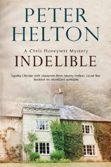 Indelible: An English Murder Mystery Set Around Bath av Peter Helton (Heftet)