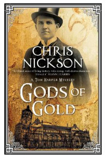 Gods of Gold: A New Police Procedural Series Set in Late Nineteenth Century Leeds av Chris Nickson (Heftet)