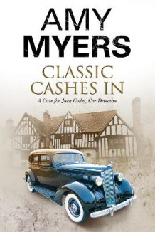 Classic Cashes in: A Jack Colby British Classic Car Mystery av Amy Myers (Heftet)