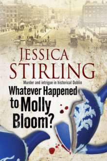 Whatever Happenened to Molly Bloom? av Jessica Stirling (Heftet)