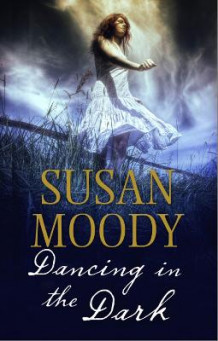 Dancing in the Dark av Susan Moody (Heftet)