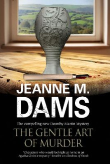 The Gentle Art of Murder av Jeanne M. Dams (Heftet)