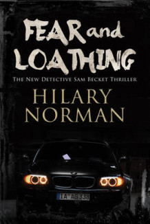 Fear and Loathing: A Detective Sam Becket Mystery Set in Miami av Hilary Norman (Heftet)
