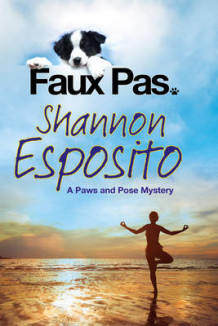 Faux Pas: A 'Paws & Pose' Pet Mystery av Shannon Esposito (Heftet)