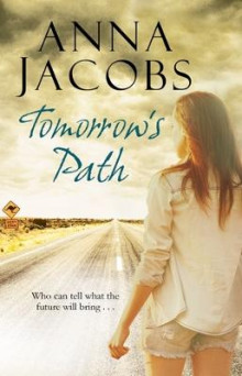 Tomorrow's Path av Anna Jacobs (Heftet)