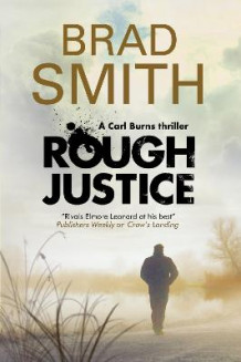 Rough Justice av Brad Smith (Heftet)