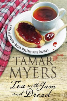 Tea With Jam and Dread av Tamar Myers (Heftet)