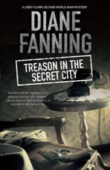 Treason in the Secret City av Diane Fanning (Heftet)