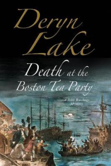 Death at the Boston Tea Party av Deryn Lake (Heftet)