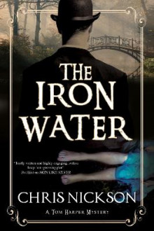 The Iron Water av Chris Nickson (Heftet)