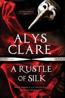 A Rustle of Silk av Alys Clare (Heftet)
