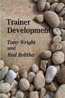 Trainer Development av Tony Wright og Rod Bolitho (Heftet)