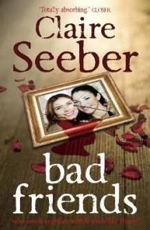 Bad Friends av Claire Seeber (Heftet)