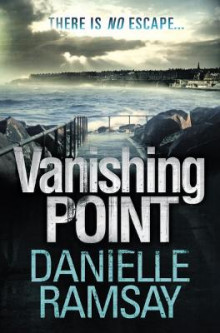 Vanishing Point av Danielle Ramsay (Heftet)