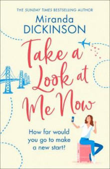 Take A Look At Me Now av Miranda Dickinson (Heftet)
