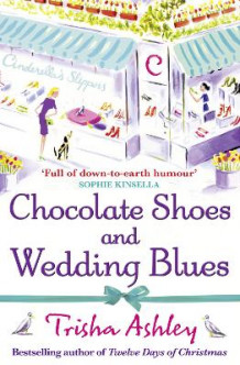 Chocolate Shoes and Wedding Blues av Trisha Ashley (Heftet)