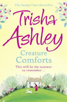 Creature Comforts av Trisha Ashley (Heftet)
