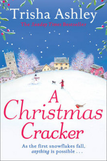 A Christmas Cracker av Trisha Ashley (Heftet)