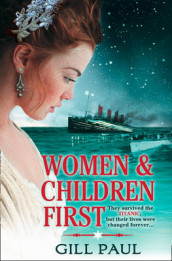 Women and Children First av Gill Paul (Heftet)