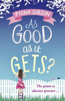 As Good As It Gets? av Fiona Gibson (Heftet)