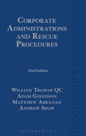 Corporate Administrations and Rescue Procedures av Matthew Abraham, Adam Goodison, Andrew Shaw og William Trower QC (Innbundet)