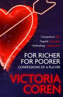 For richer, for poorer av Victoria Coren (Heftet)