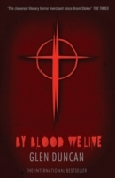 By Blood We Live (The Last Werewolf 3) av Glen Duncan (Heftet)