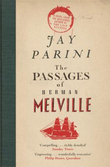 The Passages of Herman Melville av Jay Parini (Heftet)