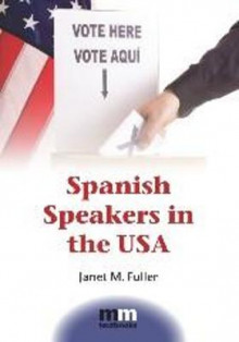 Spanish Speakers in the USA av Janet M. Fuller (Heftet)