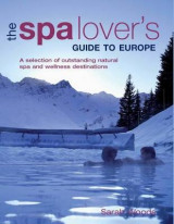 Omslag - The Spa Lover's Guide to Europe