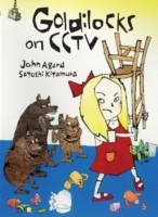 Goldilocks on CCTV av John Agard (Heftet)