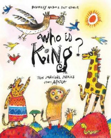 Who is King? av Beverley Naidoo (Innbundet)