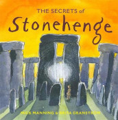 The Secrets of Stonehenge av Mick Manning (Heftet)