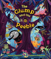 The Glump and the Peeble av Wendy Meddour og Rebecca Ashdown (Heftet)