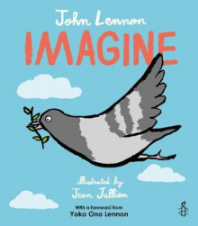 Imagine - John Lennon, Yoko Ono Lennon, Amnesty International illustrated by Jean Jullien av John Lennon og Amnesty International (Innbundet)