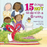 Omslag - 15 Things Not to Do with a Granny