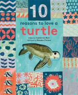 Omslag - 10 Reasons to Love a Turtle
